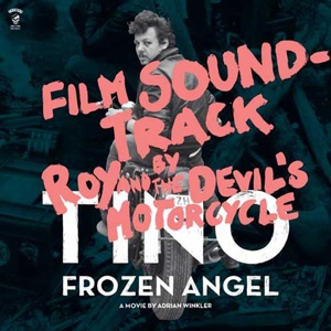 ROY & THE DEVIL´S MOTORCYCLE, tino - frozen angel cover