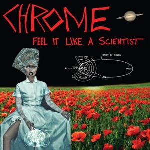 Cover CHROME, feel it like a scientist