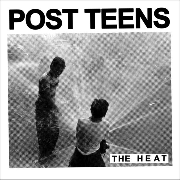 Cover POST TEENS, the heat