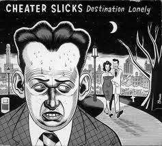 CHEATER SLICKS, destination lonely cover