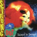 Cover STRUNG OUT, twisted by design
