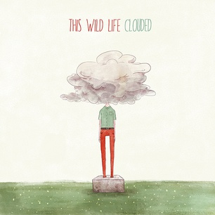 Cover THIS WILD LIFE, clouded