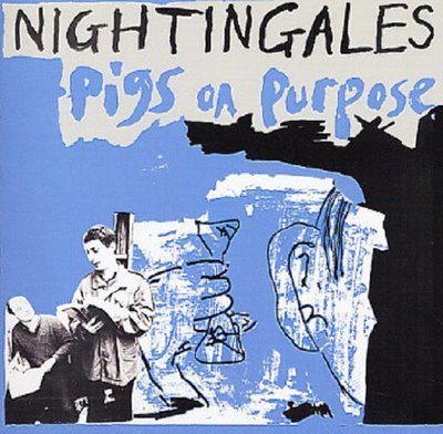 Cover NIGHTINGALES, pigs on purpose