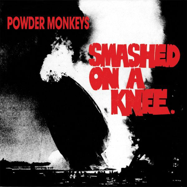 Cover POWDER MONKEYS, smashed on a knee