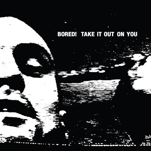 BORED!, take it out on you cover