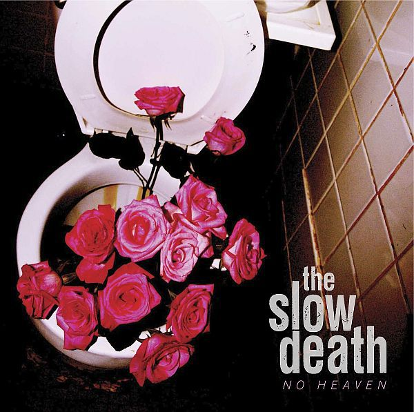Cover SLOW DEATH, no heaven