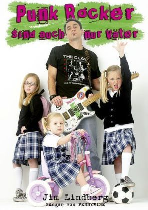JIM LINDBERG, punk rocker sind auch nur väter cover