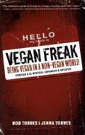 BOB TORRES, vegan freak: being vegan in a non-vegan world cover