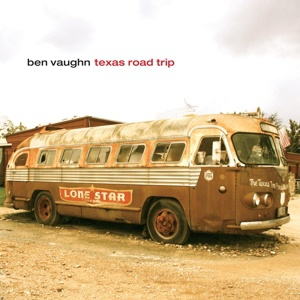 Cover BEN VAUGHN, texas road trip