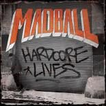 Cover MADBALL, hardcore lives