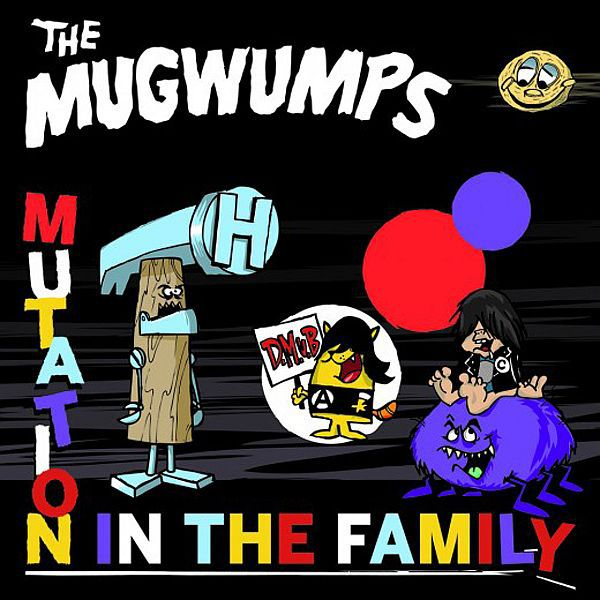 Cover MUGWUMPS, mutation in the family