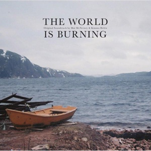 Cover MAT MCNERNEY &KIMMO HELEN, the world is burning