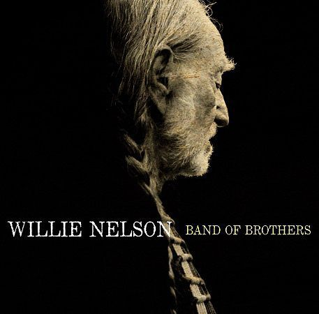 Cover WILLIE NELSON, band of brothers