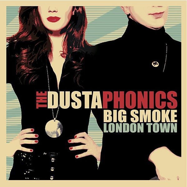 Cover DUSTAPHONICS, big smoke london town