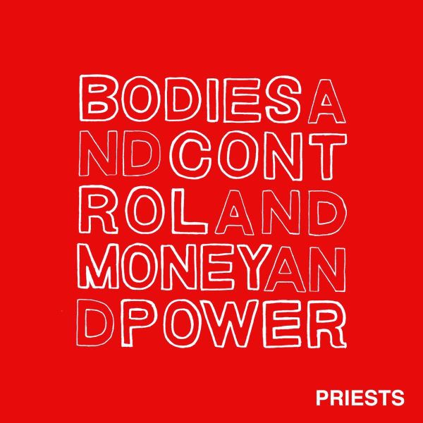 Cover PRIESTS, bodies and control and money and power