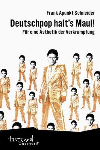 FRANK APUNKT SCHNEIDER, deutschpop halt´s maul! cover