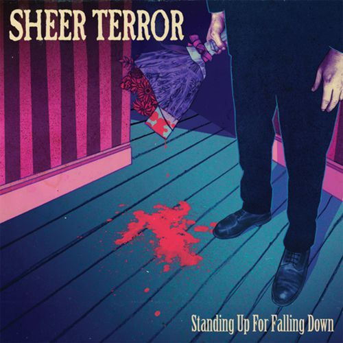Cover SHEER TERROR, standing up for falling down
