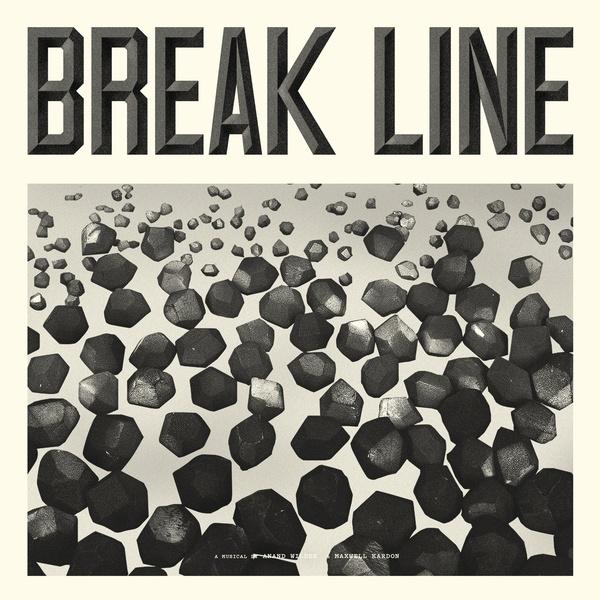 ANAND WILDER & MAXWELL KARDON, break line - the musical cover