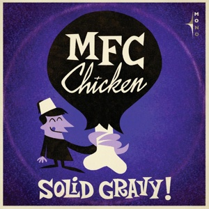 Cover MFC CHICKEN, solid gravy