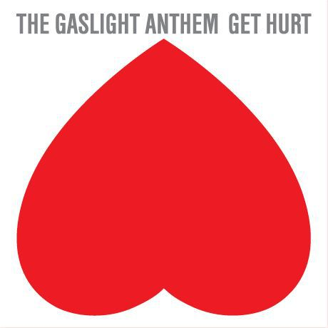 Cover GASLIGHT ANTHEM, get hurt