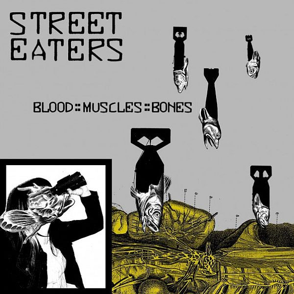 Cover STREET EATERS, blood::muscles::bones