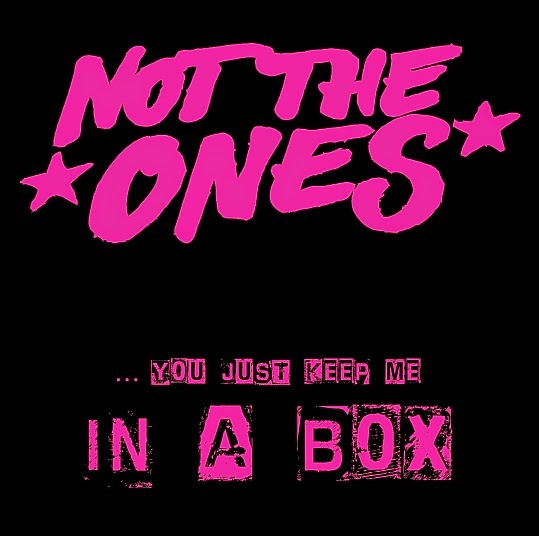 Cover NOT THE ONES, in a box ep