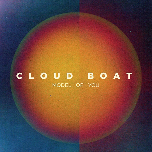 Cover CLOUD BOAT, model of you