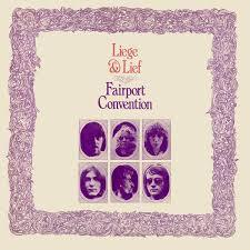 FAIRPORT CONVENTION, liege and lief cover