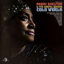 Cover NAOMI SHELTON & GOSPEL QUEENS, cold world