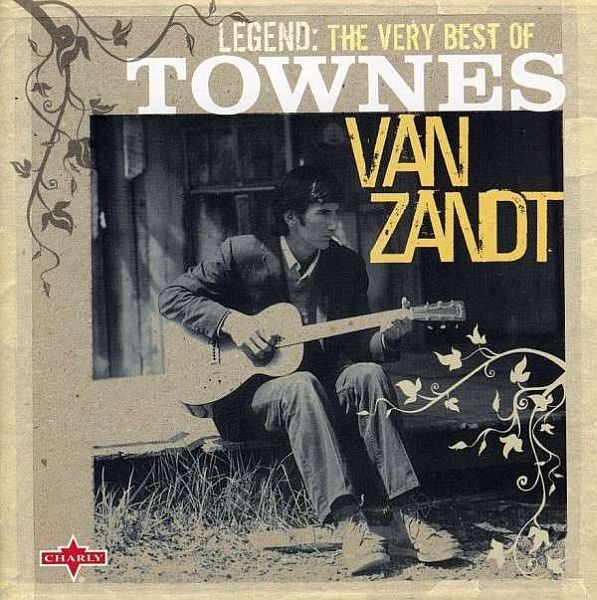 Cover TOWNES VAN ZANDT, legend - best of