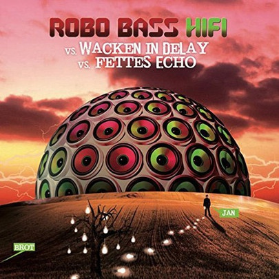 Cover ROBO BASS HIFI, wacken in delay / fettes echo