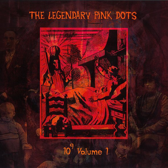 Cover LEGENDARY PINK DOTS, ten to the power of nine
