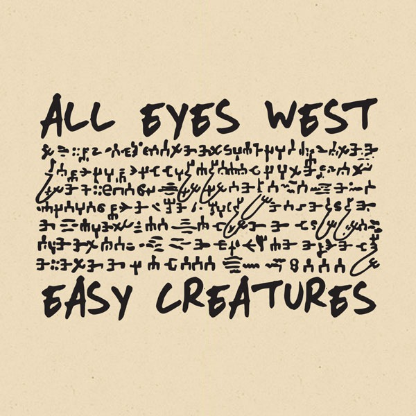 Cover ALL EYES WEST / EASY CREATURES, split