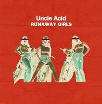 Cover UNCLE ACID & THE DEADBEATS, runaway girls