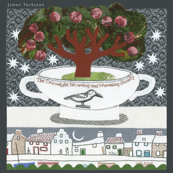 Cover JAMES YORKSTON, the cellardyke recording and wassailing society