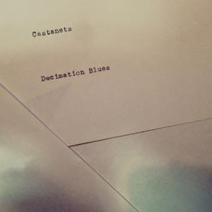 CASTANETS, decimation blues cover
