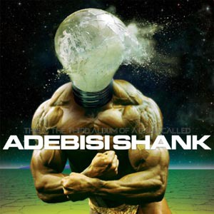 Cover ADEBISI SHANK, this is the third album of a band called...