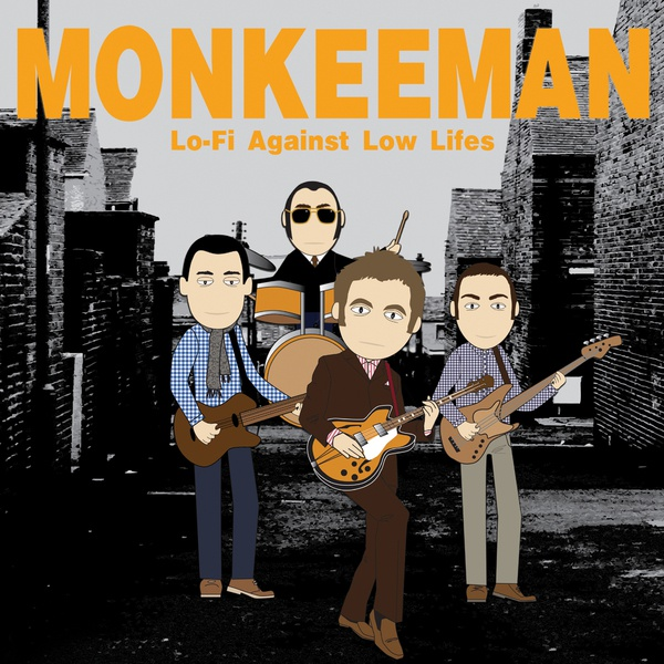 MONKEEMAN, lo-fi against low lifes cover