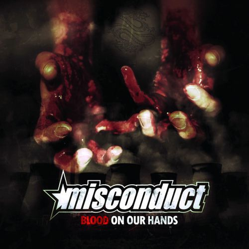 Cover MISCONDUCT, blood on our hands