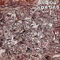 Cover BLOOD ROBOTS, s/t