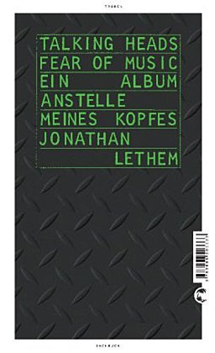 Cover JONATHAN LETHEM, talking heads - fear of music