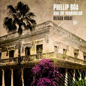 Cover PHILLIP BOA & THE VOODOOCLUB, bleach house