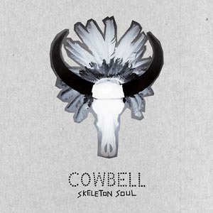 COWBELL, skeleton soul cover