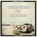 TRUCKFIGHTERS VS. WITCHRIDER, return of the fuzzsplit vol. 1 cover