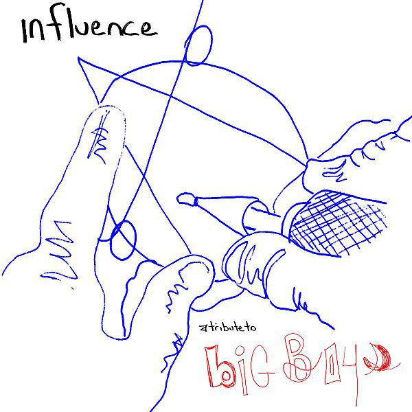Cover V/A, influence: a tribute to big boys