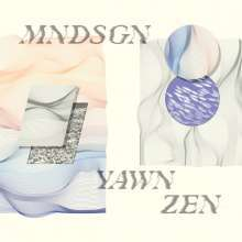 MNDSGN, yawn zen cover