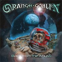 Cover ORANGE GOBLIN, back from the abyss