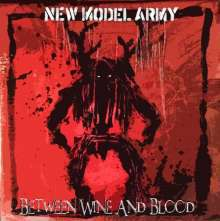 Cover NEW MODEL ARMY, between wine and blood