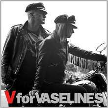 Cover VASELINES, v is for vaselines