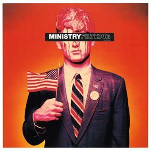 Cover MINISTRY, filth pig